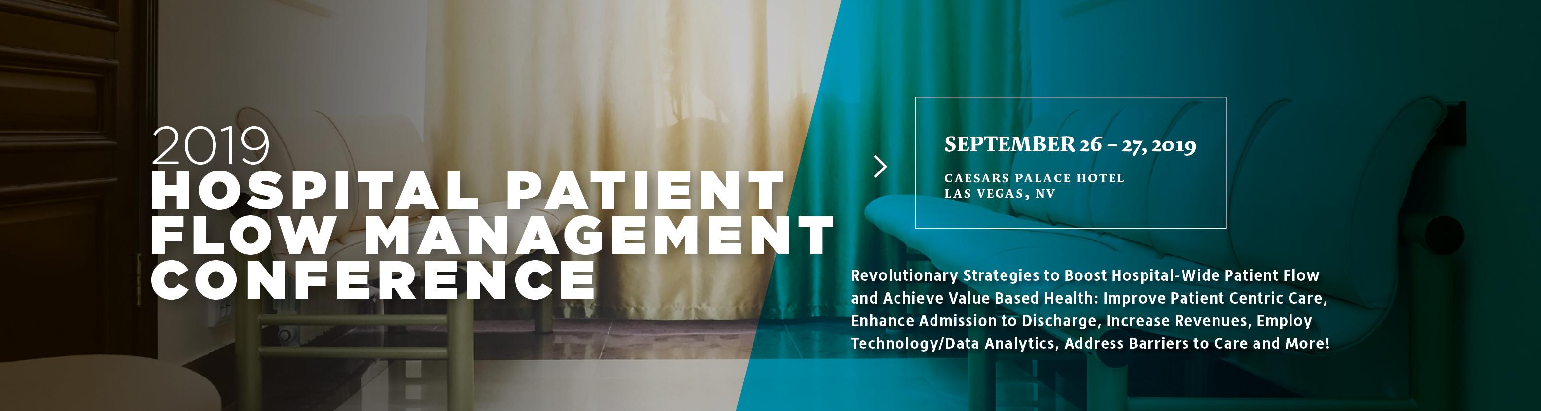 2019 Hospital Patient Flow Management Conference